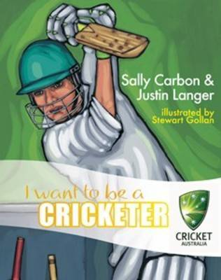 I Want to be a Cricketer