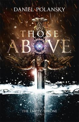 Those Above The Empty Throne Book 1)