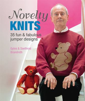 Novelty Knits: 35 Fun & Fabulous Jumpers