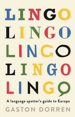 Lingo: A Language Spotters Guide to Europe