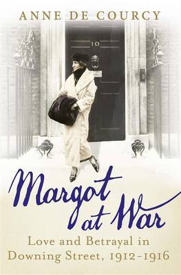 Margot at War: In Love, Peace and War at Downing Street