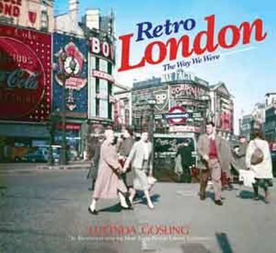 Retro London - The Way We Used to Live