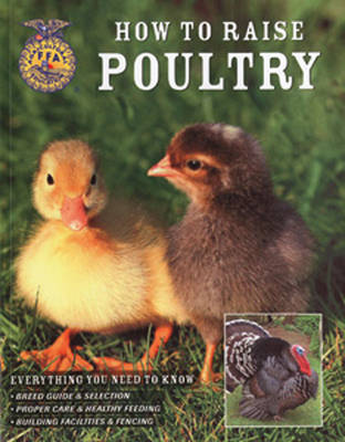 How to Raise Poultry