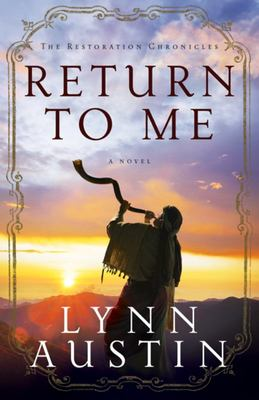 Return to Me (Restoration Chronicles #1)