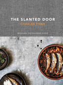 The Slanted Door Modern Vietnamese Food