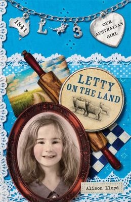 Letty on the Land (Our Australian Girl - Letty #3)