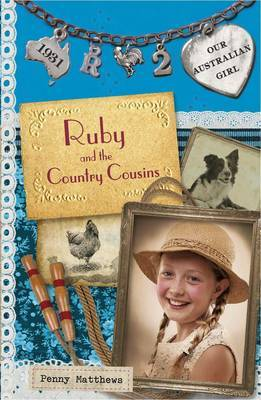 Ruby and the Country Cousins (Our Australian Girl - Ruby #2)