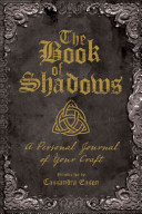 The Book of ShadowsA Personal Journal of Your Craft