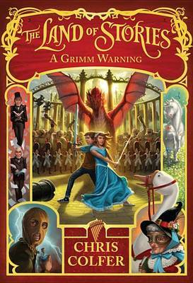 A Grimm Warning (#3 The Land of Stories)
