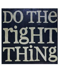 Wall Hanging-Do The Right Thing