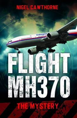 Flight MH370: The Mystery