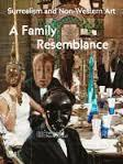A Family Resemblance - Surrealism and Non-Western Art -