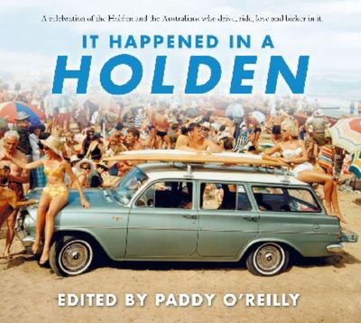 It Happened in a Holden - A Celebration of the Holden