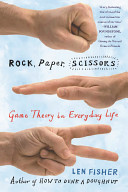 Rock, Paper, ScissorsGame Theory in Everyday Life