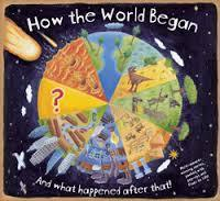 Large how the world began