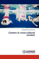 Careers in Cross-Cultural Context