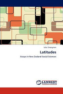 LatitudesEssays in New Zealand Social Sciences