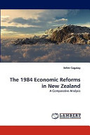 The 1984 Economic Reforms in New Zealand