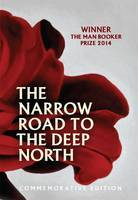 The Narrow Road to the Deep North (Commemorative HB)