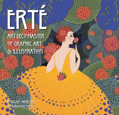 Erte: Art Deco Master of Graphic Art & Illustration