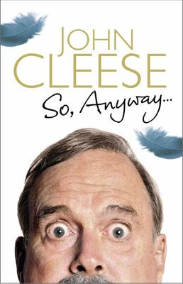 So Anyway... (John Cleese)