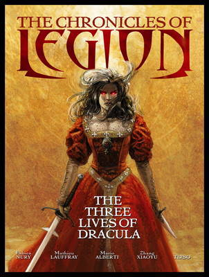Chronicles of Legion: Volume 2: The Spawn Of Dracula