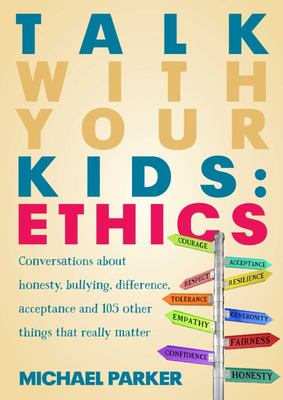 Talk With Your Kids: Ethics
