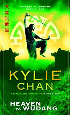 Heaven To Wudang (Journey to Wudang #3)