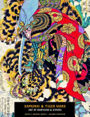 Samurai and Tiger WarsArt by Kuniyoshi and Others