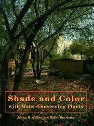 SHADE AND COLOR WITH WATER CONSERVING PLANTS