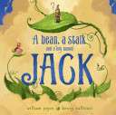 A Bean, a Stalk and a Boy Named Jack HB