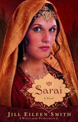 Sarai (Wives of the Patriarchs #1)