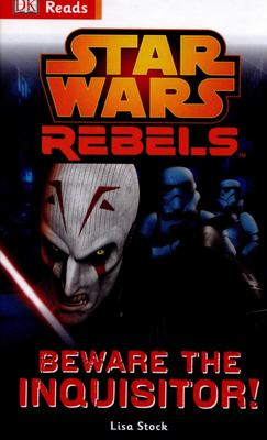 Beware the Inquisitor (DK Reads: Star Wars Rebels)