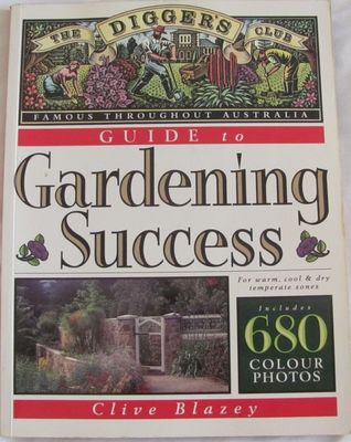 Large the diggers club guide to gardening success clive blazey
