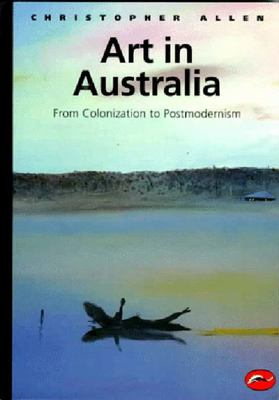 Art in Australia: From Colonization to Postmodernism