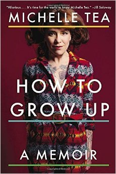 How to Grow Up - A Memoir