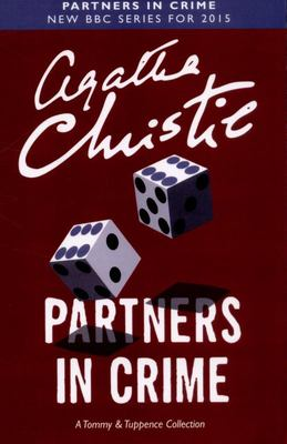 Partners in Crime: A Tommy & Tuppence Mystery