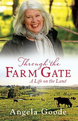 Through the Farm Gate A Country Memoir