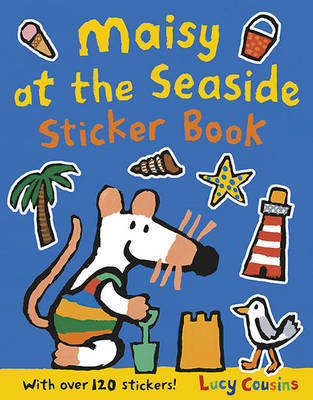 Maisy at the Seaside (Sticker Book)