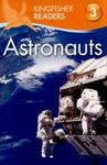 Astronauts (Kingfisher Reader: Level 3)