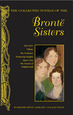 The Collected Novels Complete Bronte (HB)