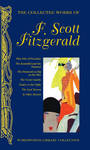 The Collected Works of F. Scott Fitzgerald (HB)