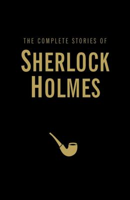 The Complete Sherlock Holmes (HB)
