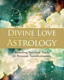 Divine Love AstrologyRevealing Spiritual Truth for Personal Transformation