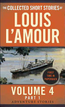 The Collected Short Stories of Louis L'amour Volume 4