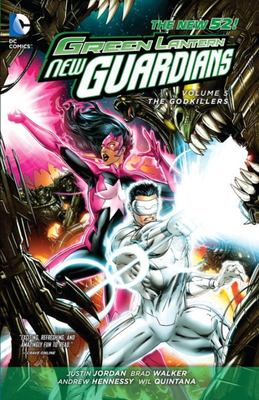 Green Lantern New Guardians: Volume 5: Godkillers