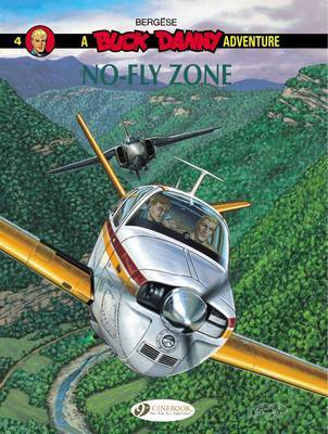 Buck Danny: Volume 4 : No-Fly Zone