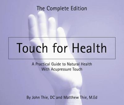 Touch for Health Revised Edn