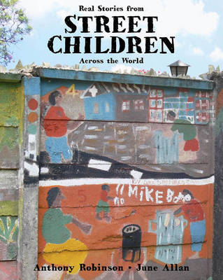 Street Children: Real Stories From Across the World (PB)