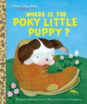 LGB Where is the Poky Little Puppy? (Little Golden Book)